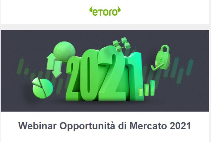 Webinar eToro Previsioni e Opportunità di Mercato 2021: partecipa gratuitamente